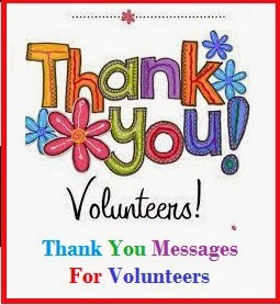 Thank You Messages! : Volunteers