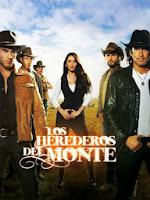 telenovela Los Herederos del Monte