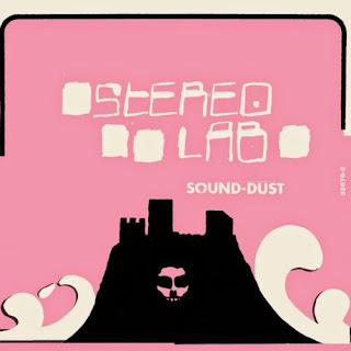 Stereolab, Sound-Dust