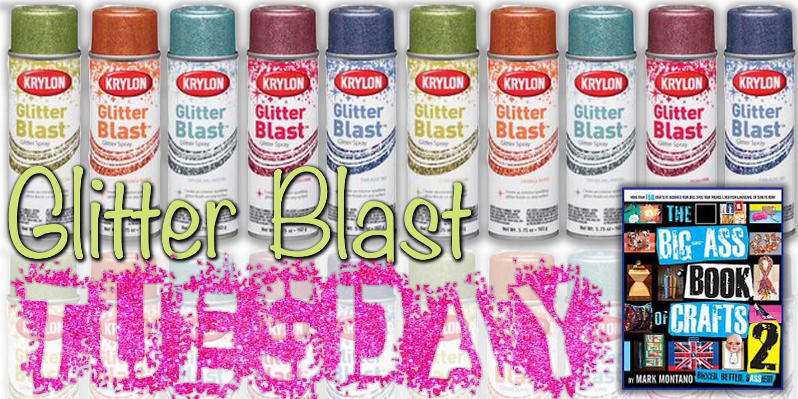 Glitter Blast Tuesday Is Here