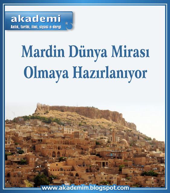 Mardin Dünya Mirası Olmaya Hazırlanıyor
