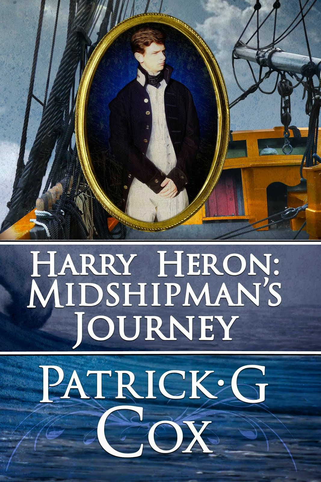 Harry Heron; Midshipman's Journey