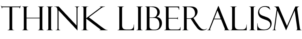 Think liberalism
