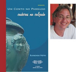"""""""UM CONTO NO PASSADO - CADEIRAS NA CALÇADA"""" (ROMANCE DE RAYMUNDO NETTO)"""