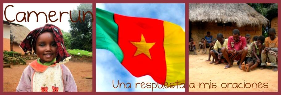 Camerún: Una respuesta a mis oraciones