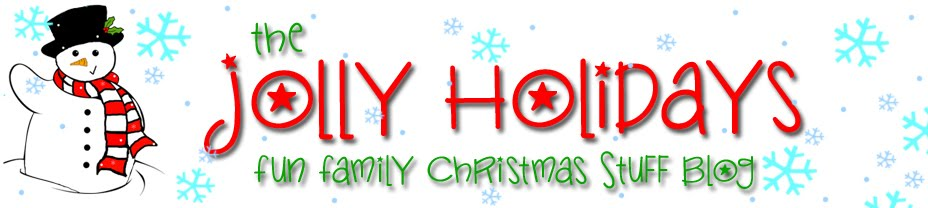 Jolly Holidays Fun Family Christmas Blog