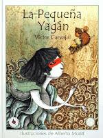 La pequeña Yagàn