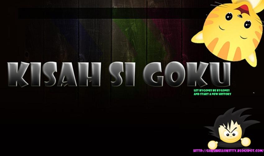 Kisah Si Goku