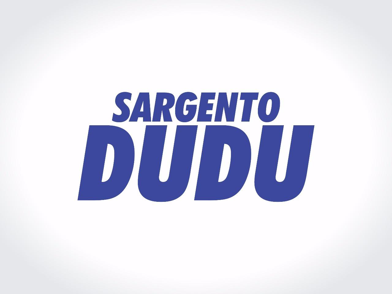 SARGENTO DUDU