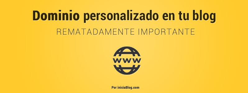 Dominio personalizado en tu blog