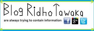 Blog Ridho Tawaka