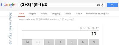 A caixa de pesquisa do Google funciona como calculadora.