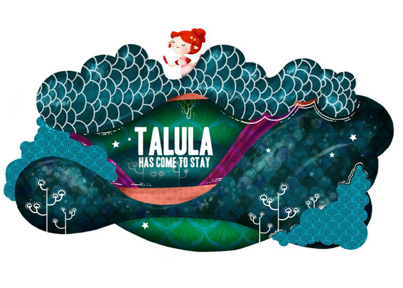Talula has come to stay