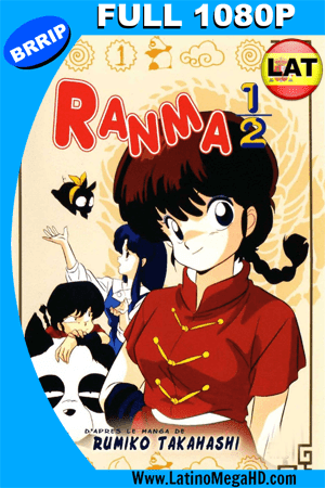 Ranma 1/2 Parte 4 de 4 (1989) Latino Full-HD 1080P ()
