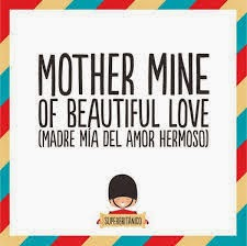 Madre del amor hermoso / Mother mine of the beautiful love - Super Británico