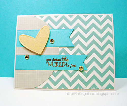 You Mean the World to Me card-designed by Lori Tecler/Inking Aloud-stamps from Verve Stamps