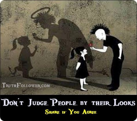 Do Not Judge by the Outward Appearance