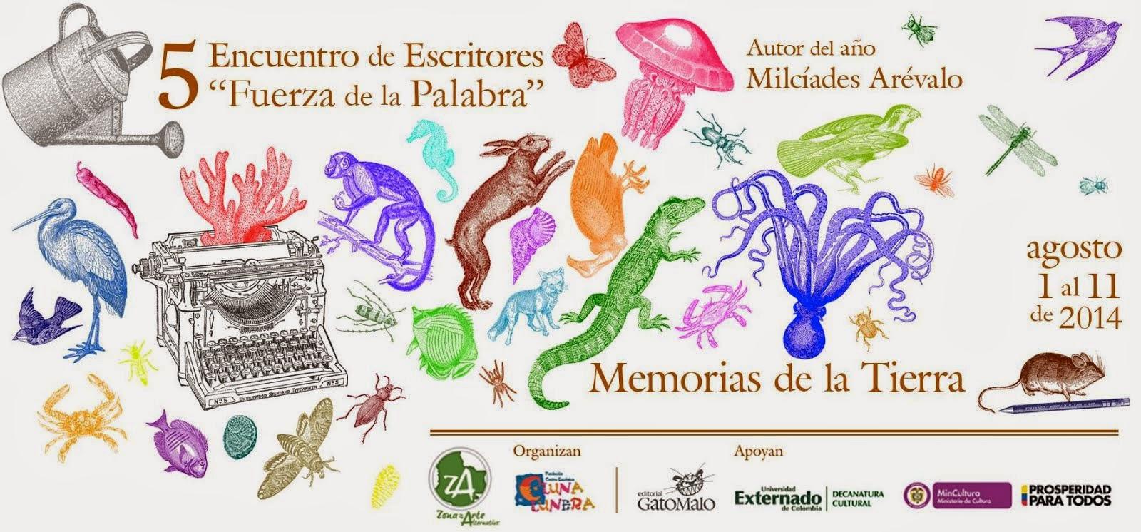 """5to Encuentro de Escritores """"Fuerza de la Palabra"""" Memorias de la Tierra"""