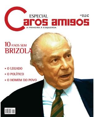 Caros Amigos, Especial Brizola