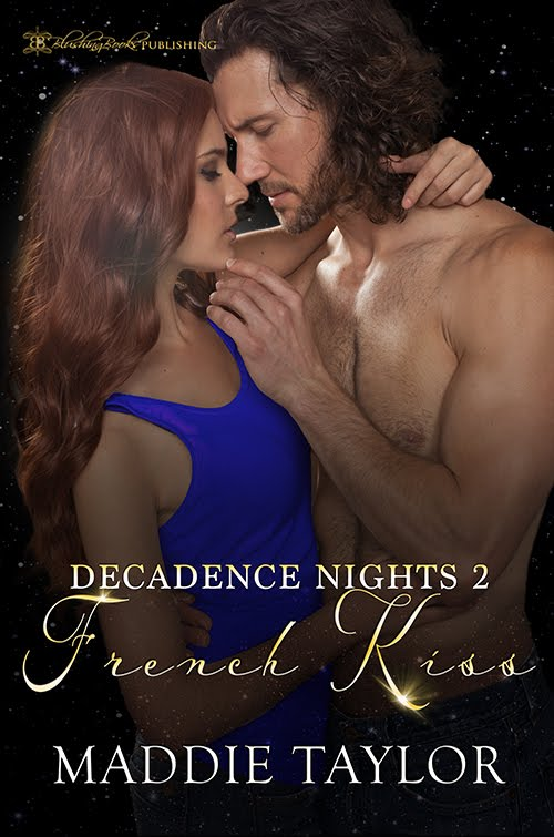 NEW French Kiss:  Decadence Nights 2