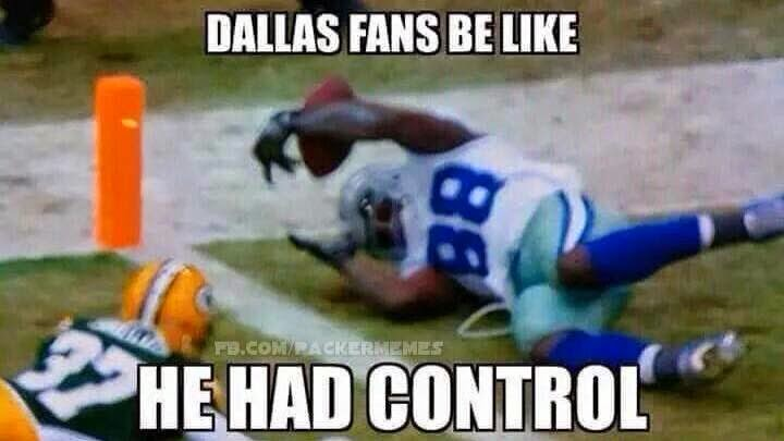 Dallas fans be like he had Control