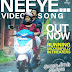 """"""" Neeye """" Video Song is Out Now ."""