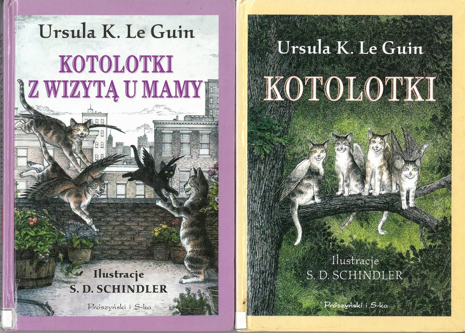 Ursula K. Le Guin. Kotolotki. Kotolotki z wizytą u mamy.