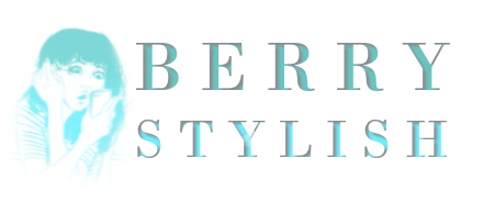 Berry Stylish | LIFESTYLE + BEAUTY BLOG