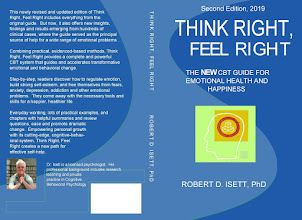 Think Right, Feel Right, The NEW CBT System for Emotional Health and Happiness