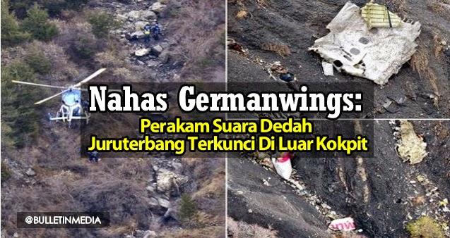 Nahas Germanwings: Perakam Suara Dedah Juruterbang Terkunci Di Luar Kokpit