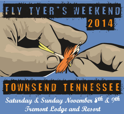http://littleriveroutfitters.com/pages/events/flytyersweekend.html