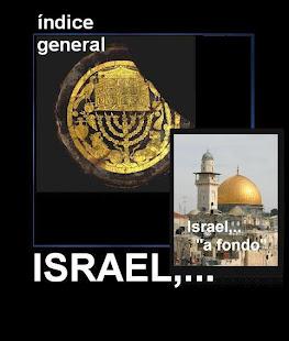 """Bienvenidos a """"Israel,... a fondo"""". Desde aquí,  podrás conocer a una tierra antigua e interesante"""
