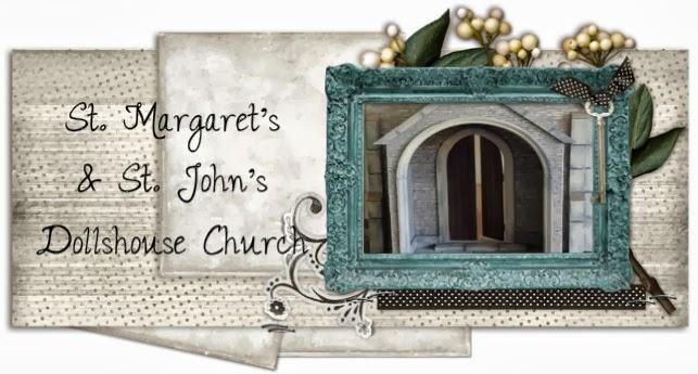 St. Margaret's & St. John's Dollshouse Church