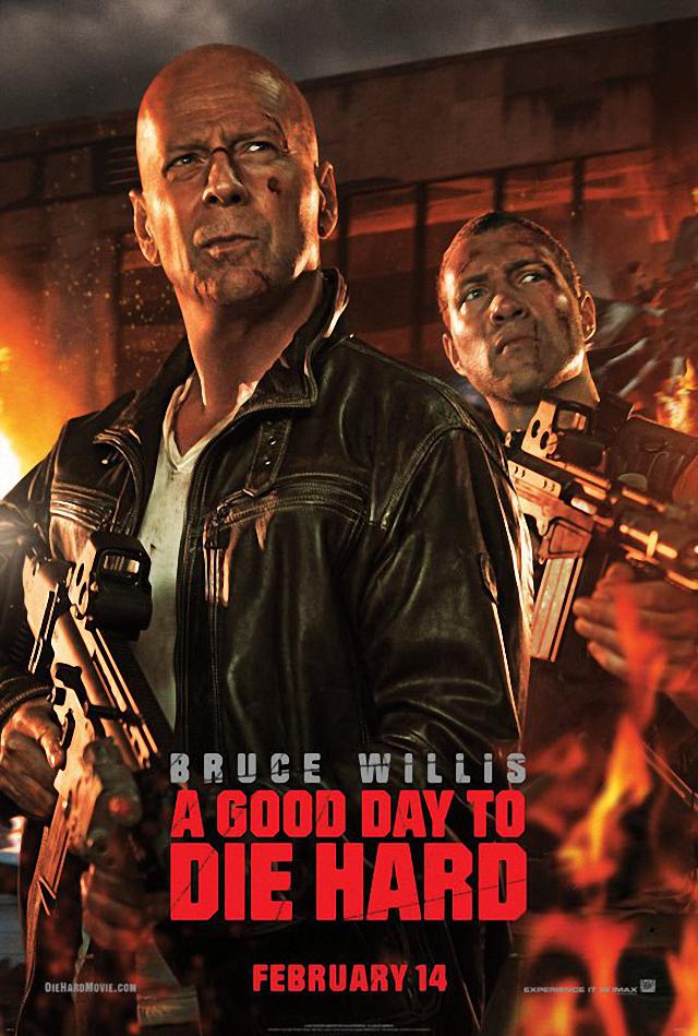La película A Good Day to Die Hard ( La jungla: Un buen día para morir )