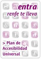 Contenido del texto: Entra, renfe te lleva. Plan de Accesibilidad Universal.