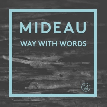 "MIDEAU ""Way With Words"" EP"