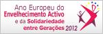 Ano Europeu do Envelhecimento Ativo e da Solidariedade entre Gerações