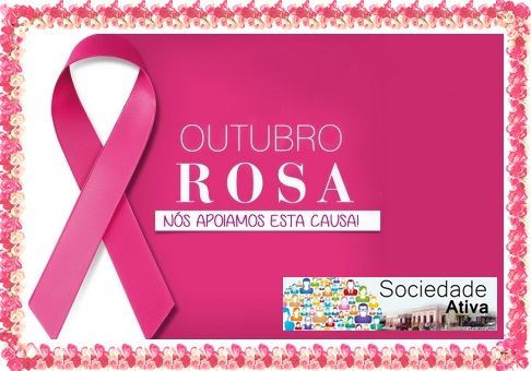 SOCIEDADE ATIVA APOIA O OUTUBRO ROSA