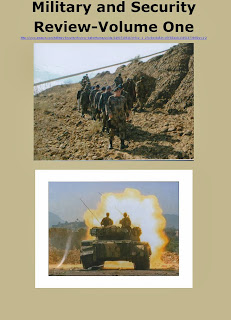 Military and Security Review-Volume 1 Paperback – November 9, 2013 Editor - Agha H Amin