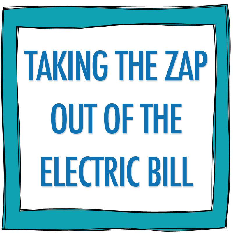 "Taking the ""zap"" out of our electric bill by switching providers"