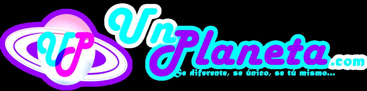 "Un Planeta... Web Oficial... ""Se diferente, se único, se tu mismo""..."