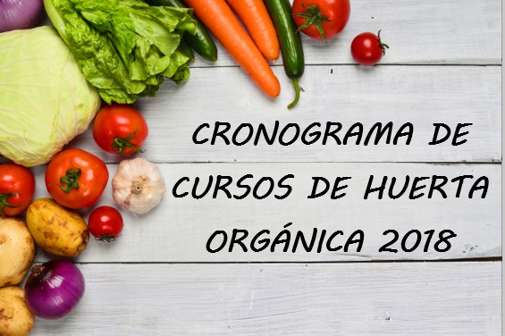 TOCANDO LA FOTO VERÁS LOS CURSOS DE HUERTA ORGÁNICA 2018 EN EL ESPACIO TARPUY PACHA
