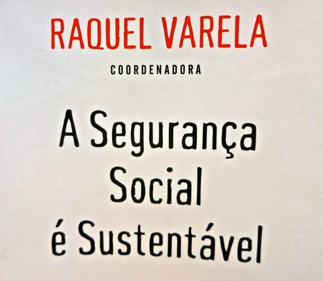 """""""A Segurança Social é Sustentável"""" - Raquel Varela"""