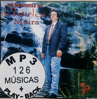 MP3 126 Músicas + Play-Back do cantor Charles Meira