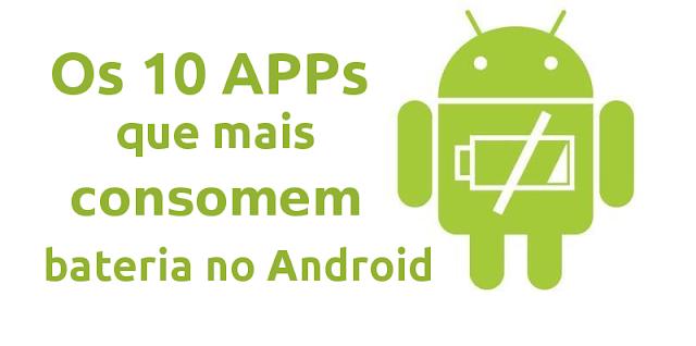 Os 10 Apps que cosomem mais memória no Android
