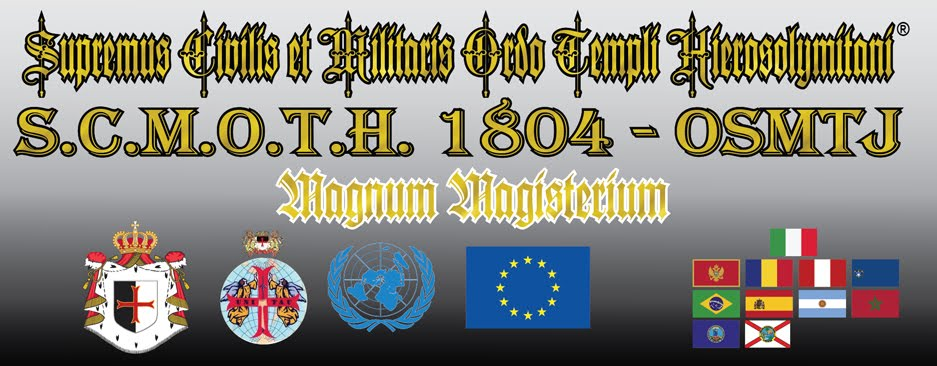 Supremus Civilis et Militaris Ordo Templi Hierosolymitani S.C.M.O.T.H. 1804 OSMTJ