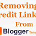 Remove Footer Credit Link from Blogger Template without Redirecting to Any Website