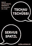TSCHAU TSCHÜSSI GOES MUNICH