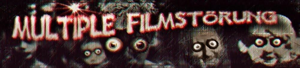 Multiple Filmstörung