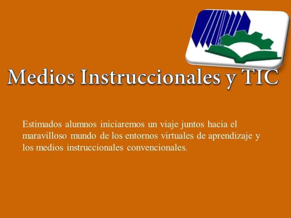 Medios Instruccionales y TIC